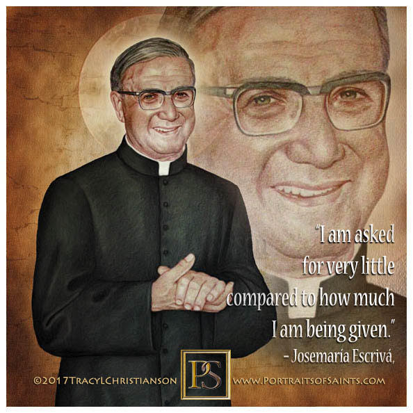 Happy Feast Day  Saint Josemaría Escrivá  1902-1975  Feast day: June 26  José Ma...