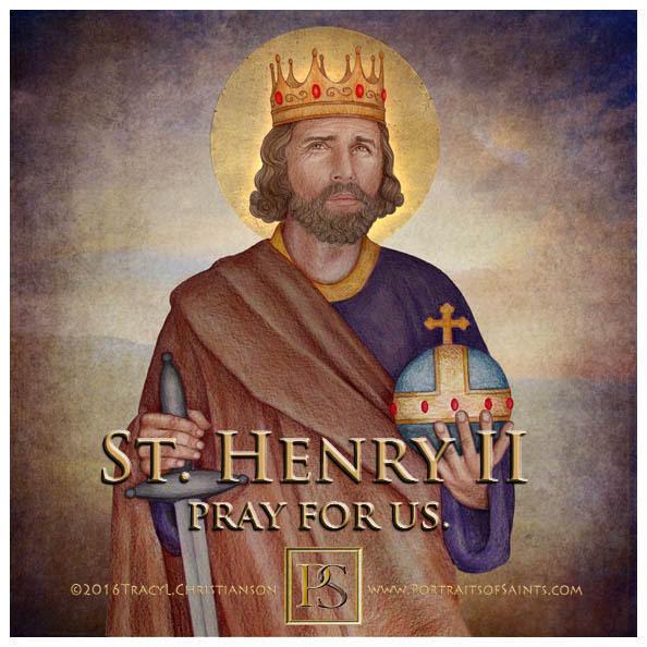 Happy Feast Day  King Saint Henry II  972-1024  Feast day: July 13 (New), July 1...