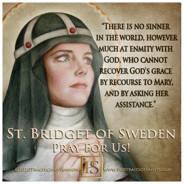 Happy Feast Day  Saint Bridget of Sweden  1303 - 1373  Feast Day: July 23 (new) ...
