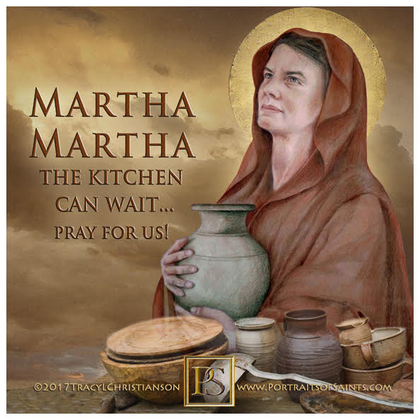 Happy Feast Day  Saint Martha of Bethany  Feast Day: July 29  Patronage: butlers...