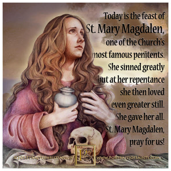 Happy Feast Day  Saint Mary Magdalene  1st century   Feast day: July 22  Patrona...
