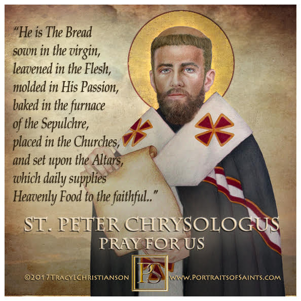 Happy Feast Day  Saint Peter Chrysologus  Doctor of the Church  380-450  Feast D...