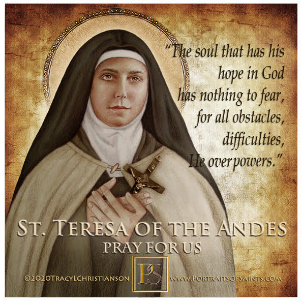Happy Feast Day  Saint Teresa of the Andes  1900-1920  Feast Day: April 12 and J...