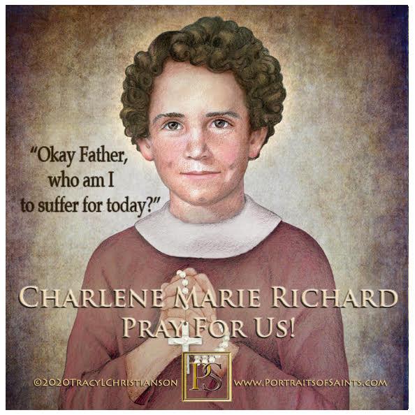 Charlene Marie Richard  Servant of God  1947-1959  Feast Day: August 11  Patrona...