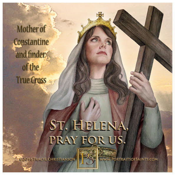 Happy Feast Day  Saint Helen    246 - 330  Feast Day: August 18  Patronage: arch...