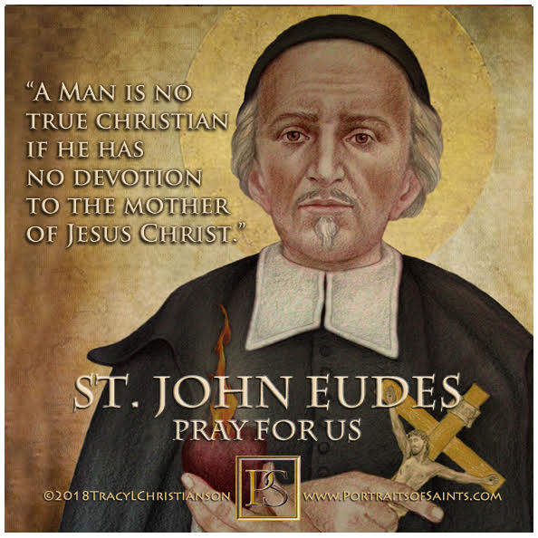 Happy Feast Day  Saint John Eudes  1601-1680  Feast day: August 19  Patronage: f...