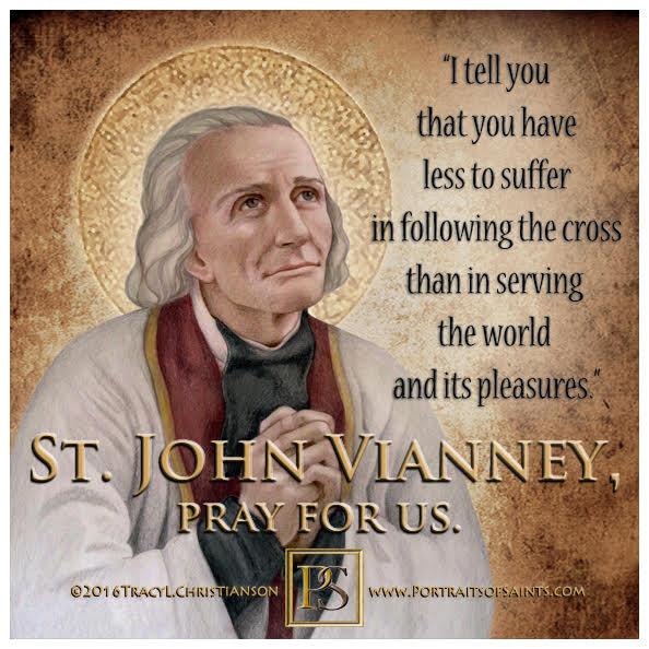 Happy Feast Day  Saint John Vianney  The Cure d'Ars  1786 - 1859  Feast Day...