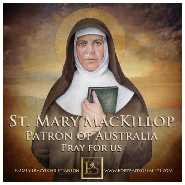 Happy Feast Day  Saint Mary MacKillop  Sister Mary of the Cross  1842-1909  Feas...