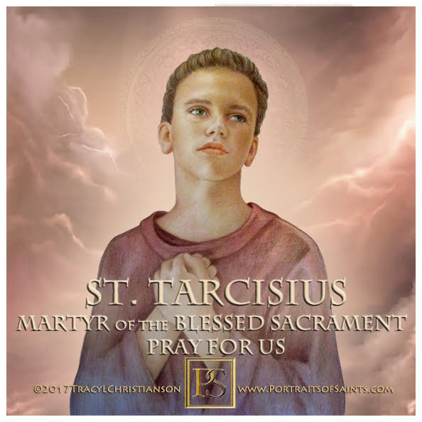 Happy Feast Day  Saint Tarcisius  3rd Century  Feast Day: August 15  Patronage: ...