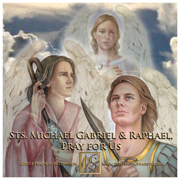 Happy Feast Day  Archangels  St. Michael, St Gabriel, St. Raphael  Feast day: Se...