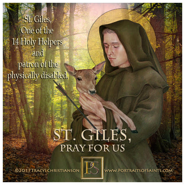 Happy Feast Day  Saint Giles   14 Holy Helpers  650-710  Feast day: September 1 ...