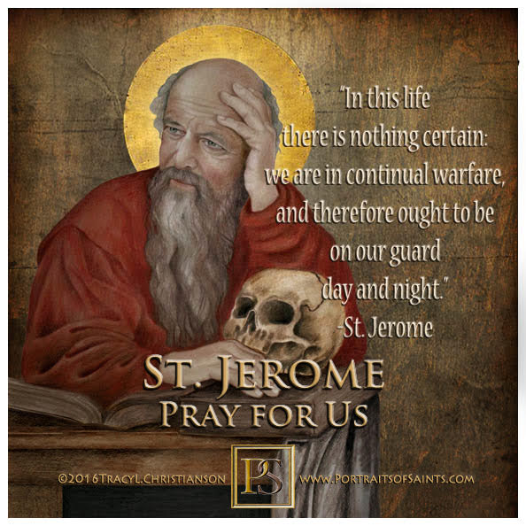 Happy Feast Day  Saint Jerome  Doctor of the Church  347 - 420  Feast day:  Sept...