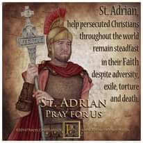 Image may contain: 1 person, text that says 'VERITAS St. Adrian help persecuted Christians throughout the world remain steadfast in their Faith despite adversity exile, torture ST. ADRIAN and death PRAYFORUS Us FOR ©2016TRACYL CHRISTIANSON WWW.PORTRAITSOISAINT.COM'