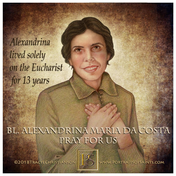 Happy Feast Day  Blessed Alexandrina Maria da Costa  1904-1955  Feast Day: Octob...