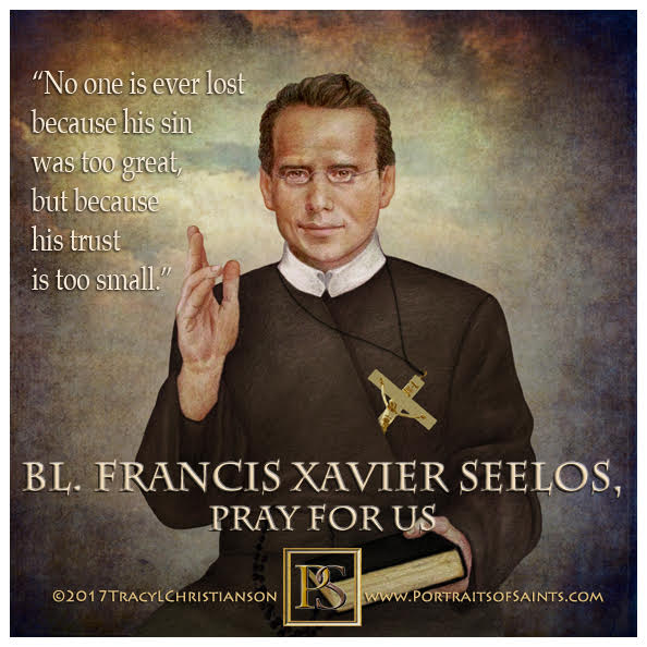 Happy Feast Day  Blessed Francis Xavier Seelos  1819-1867  Feast Day: October 5 ...