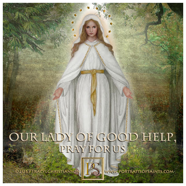 Happy Feast Day  Our Lady of Good Help  In 1859, the Blessed Virgin Mary visited...
