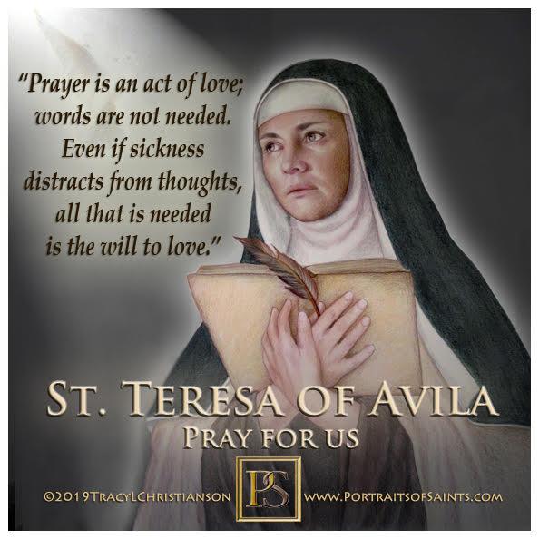 Happy Feast Day  Saint Teresa of Avila  Doctor of the Church  1515 - 1582  Feast...