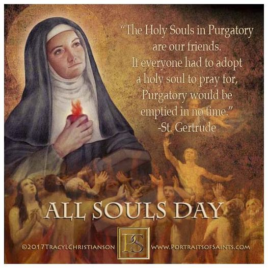 Happy Feast Day  All Souls Day  All Souls Day is a holy day set aside for hono...