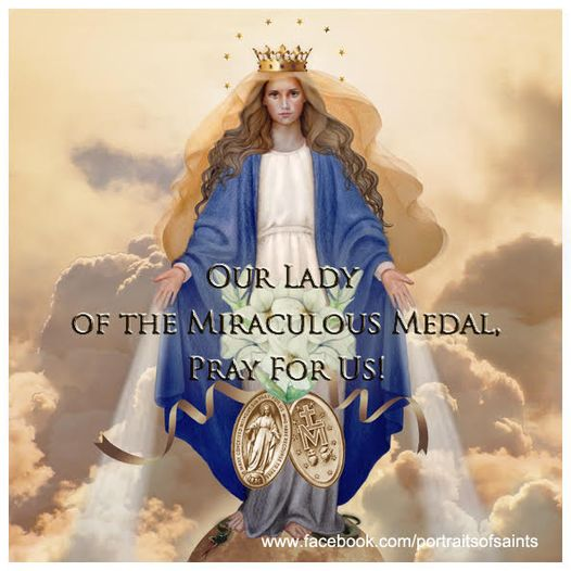 Happy Feast Day  Happy Feast Day  The Blessed Virgin herself designed the Meda...