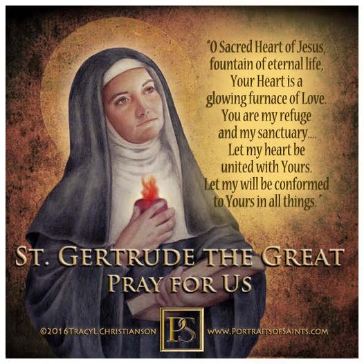 Happy Feast Day  Saint Gertrude the Great  1256-1302  Feast day: November 16  ...