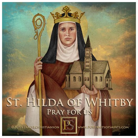 Happy Feast Day  Saint Hilda of Whitby  614-680  Feast Day: November 17  Patro...
