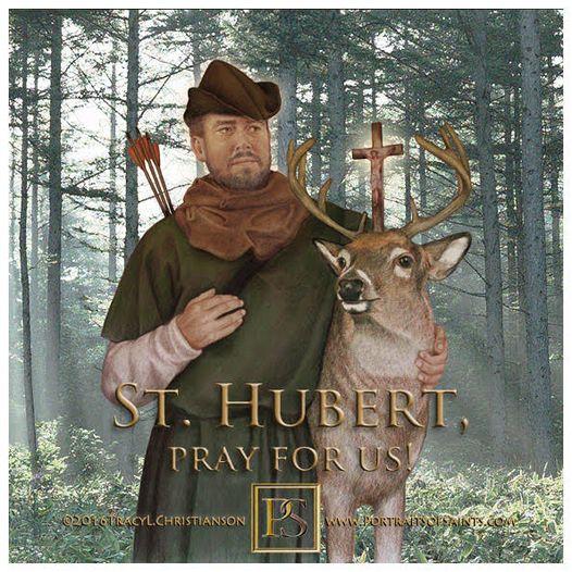 Happy Feast Day  Saint Hubert   656-658  Feast day: November 3  Patronage: hun...
