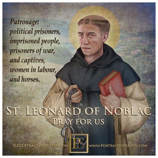 Happy Feast Day  Saint Leonard of Noblac  Died: 559  Feast Day: November 6  Pa...
