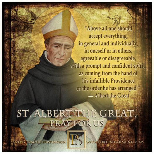 Happy Feast Day  St. Albert the Great  Bishop and Doctor of the Church  1206-1...