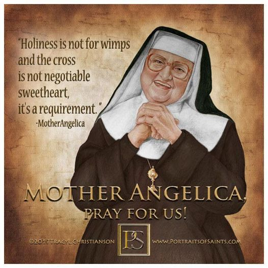 Mother Angelica  Mother Mary Angelica of the Annunciation, PCPA  1923-2016  Mo...