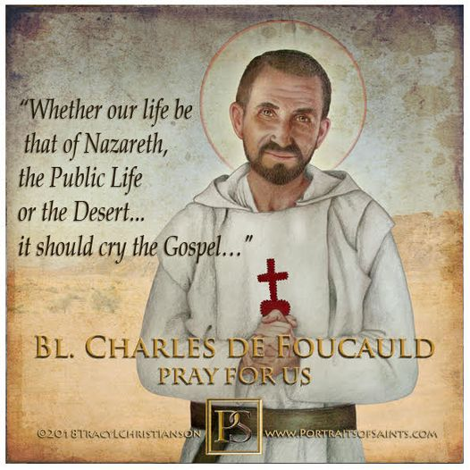 Happy Feast Day  Blessed Charles de Foucauld  1858-1916  Feast Day: December 1...