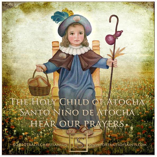 Happy Feast Day  The Holy Child of Atocha (Santo Niño de Atocha)  13th century  ...