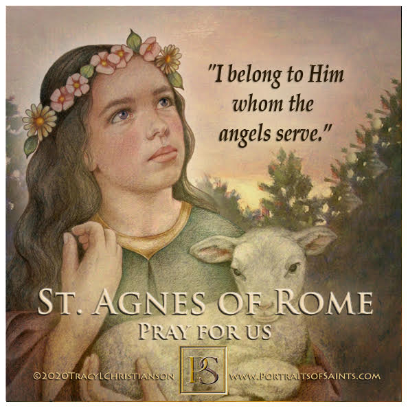 Happy Feast Day  Saint Agnes of Rome  291 - 304  Feast Day: January 21  Patronag...