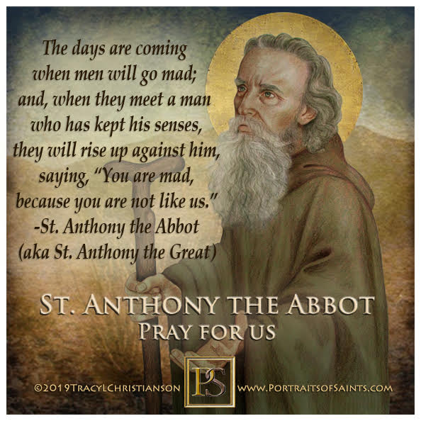 Happy Feast Day  Saint Anthony the Abbot (St. Anthony the Great)  251-356  Feast...