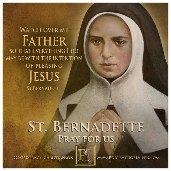 Happy Feast Day  Saint Bernadette Soubirous  1844-1879  Feast Day: February 18 (...