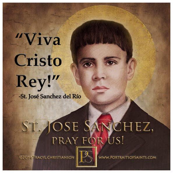 Happy Feast Day  Saint José Sánchez del Río  1913-1928  Feast Day: February 10  ...
