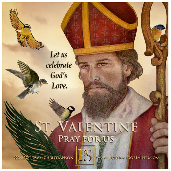 Happy Feast Day  Saint Valentine  Died: 269  Feast day: February 14  Patronage: ...