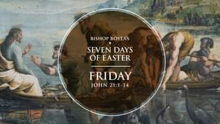 WATCH: BISHOP BOYEA'S SEVEN DAYS OF EASTER | FRIDAY | APRIL 9:  Today is Easter …