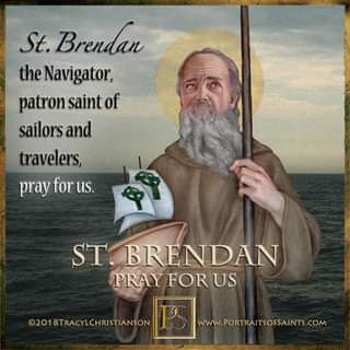 May be an image of 1 person and text that says 'St. Brendan the Navigator, patron saint of sailors and travelers, pray for us. ST BRENDAN PRAY FOR US ©2018TRACYLCHRISTIANSON WwW.PORTRAITSOFSAINTS.COM'