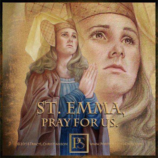 Happy Feast Day Saint Emma of Gurk 980-1045  Feast day: June 27 Patronage: invok...