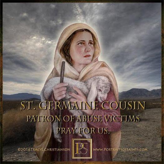 Happy Feast Day Saint Germaine Cousin 1579 - 1601 Feast day: June 15 Patronage: ...
