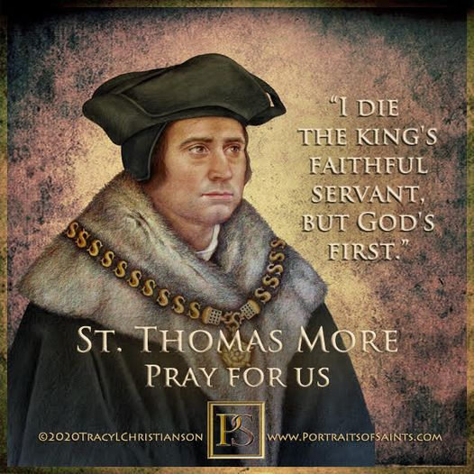 Happy Feast Day Saint Thomas More 1478-1535 Feast day:  June 22 (New), July 9 (T...
