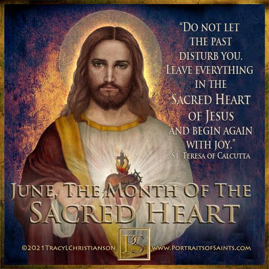 """The Month of the Sacred Heart   """"Do not let the past disturb you. Leave everythi..."""