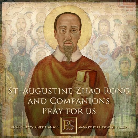Happy Feast Day Saint Augustine Zhao Rong  Died 1815 Fest Day: July 9 Martyrs of...