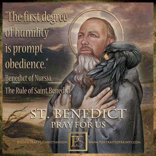 Happy Feast Day Saint Benedict 480 - 543 Feast Day: July 11 (New), March 21 (Tra...