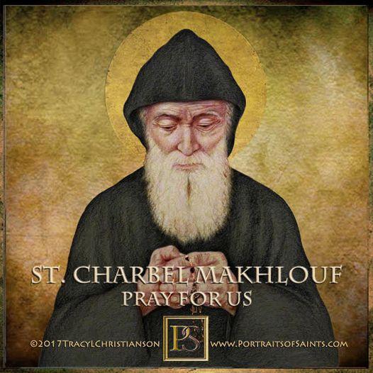 Happy Feast Day Saint Charbel Makhlouf 1828-1898 Feast day: July 24 Saint Charbe...