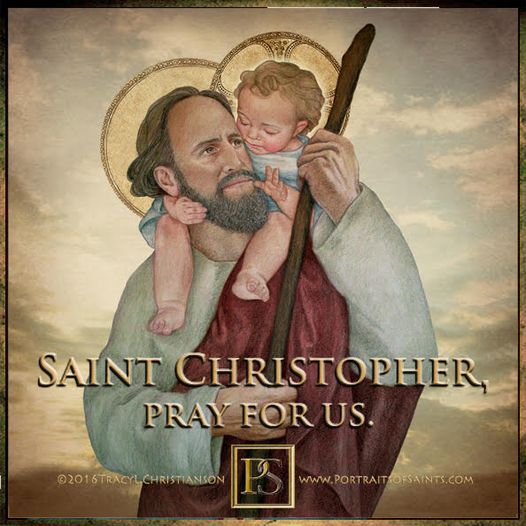 Happy Feast Day Saint Christopher Died: 251 Feast day: July 25  Patronage: Bache...