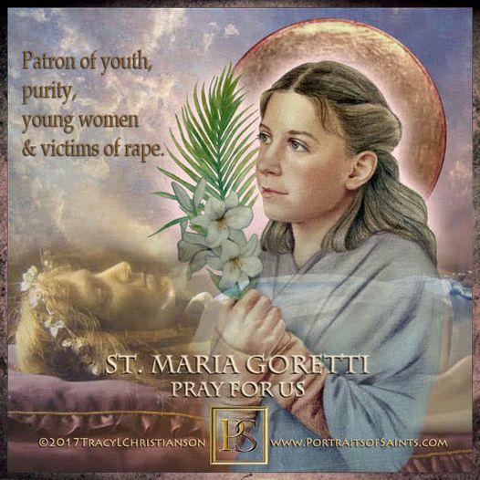 Happy Feast Day Saint Maria Goretti 1890 - 1902 Feast day: July 6 (New), July 9 ...