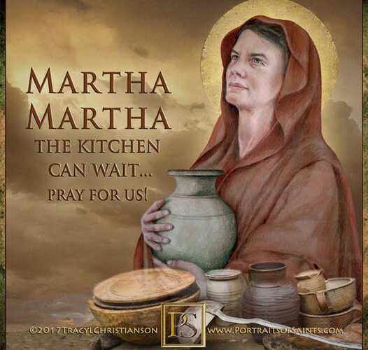 Happy Feast Day Saint Martha of Bethany Feast Day: July 29 Patronage: butlers; c…