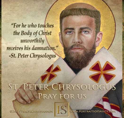 Happy Feast Day Saint Peter Chrysologus Doctor of the Church 380-450 Feast Day: …