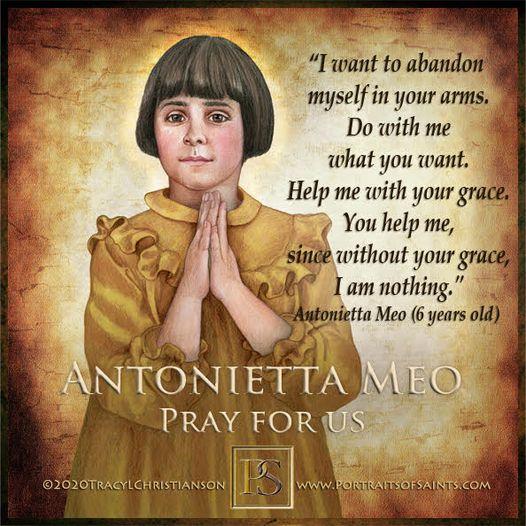 Happy Feast Day Venerable Antonietta Meo December 15, 1930 - July 3, 1937 Feast ...
